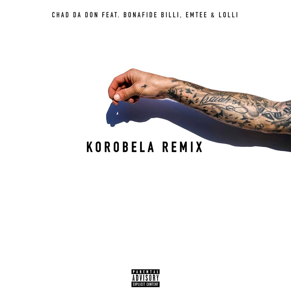 Chad Da Don – Korobela (Remix) ft. Emtee, Lolli, Bonafide Billi
