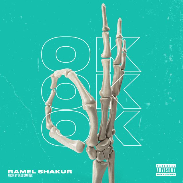 """Ramel Shakur – """"OK"""""""