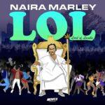 Naira Marley 'LOL' (Lord of Lamba) EP