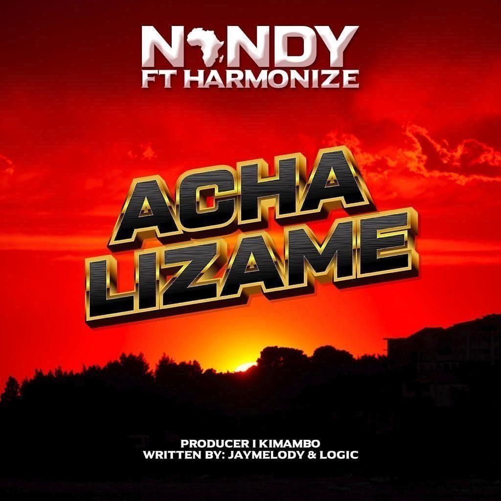 Nandy – Acha Lizame Ft. Harmonize