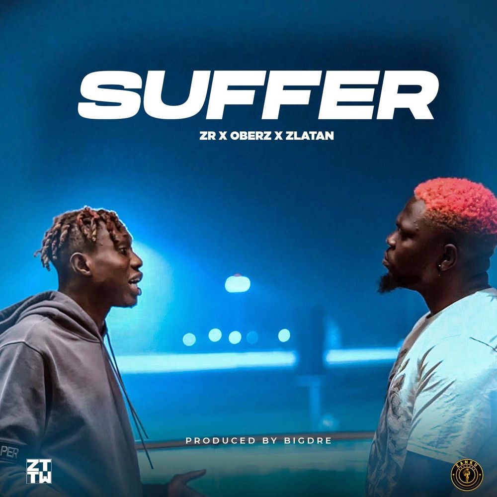 Download Suffer by Zlatan ft. Oberz