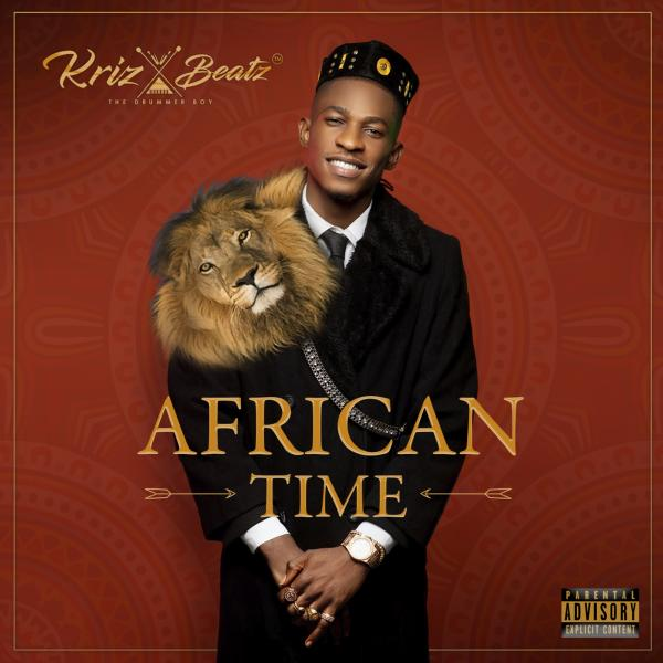 Krizbeatz – African Time ft. Teni