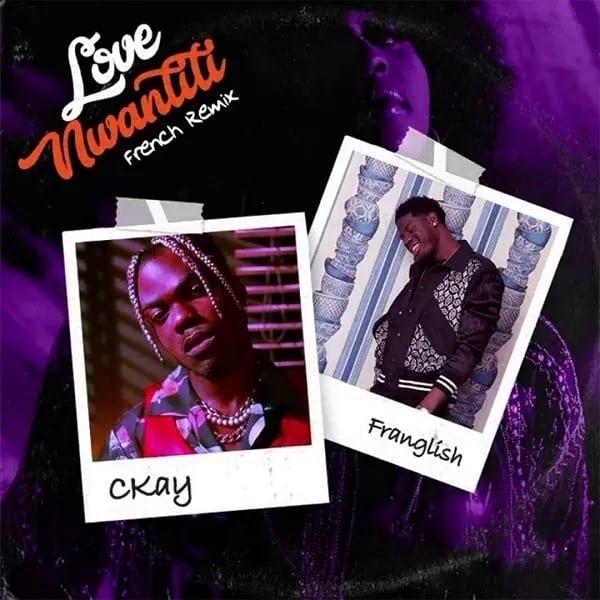 CKay – Love Nwantiti (French Remix) ft. Franglish