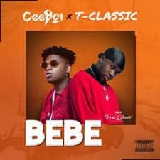 Ceeboi – Bebe ft. T-Classic