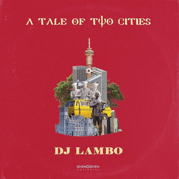 DJ Lambo - A Tale Of Two Cities' Album