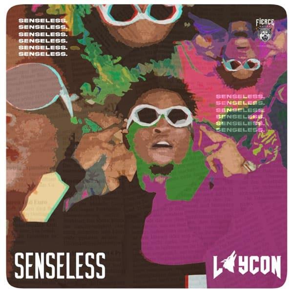 Laycon – Senseless