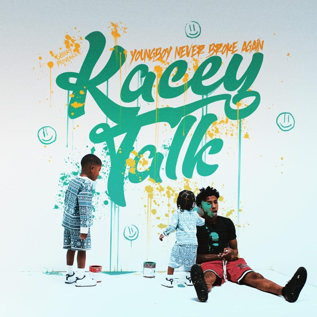 YoungBoy Never Broke Again – Kacey Talk
