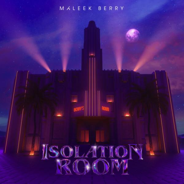 maleek-berry - Isolation Room'