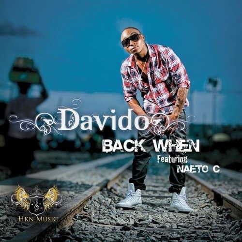 Davido - Back When ft Neato C