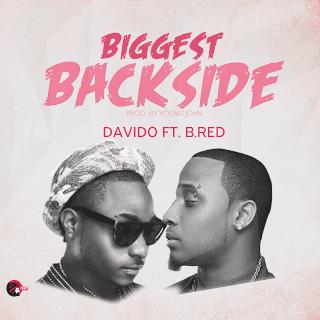 Davido - Biggest Backside ft B Red