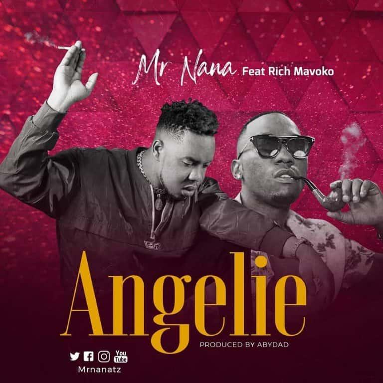 Mr Nana – Angelie ft. Rich Mavoko