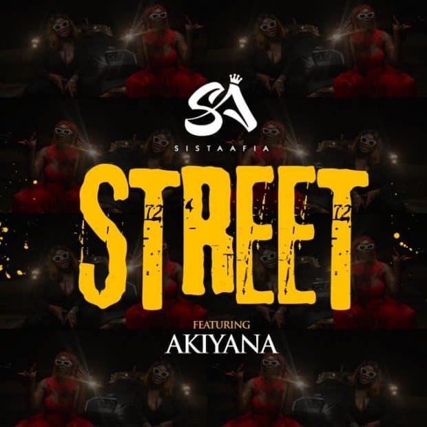 Sista Afia – Street ft. Akiyana