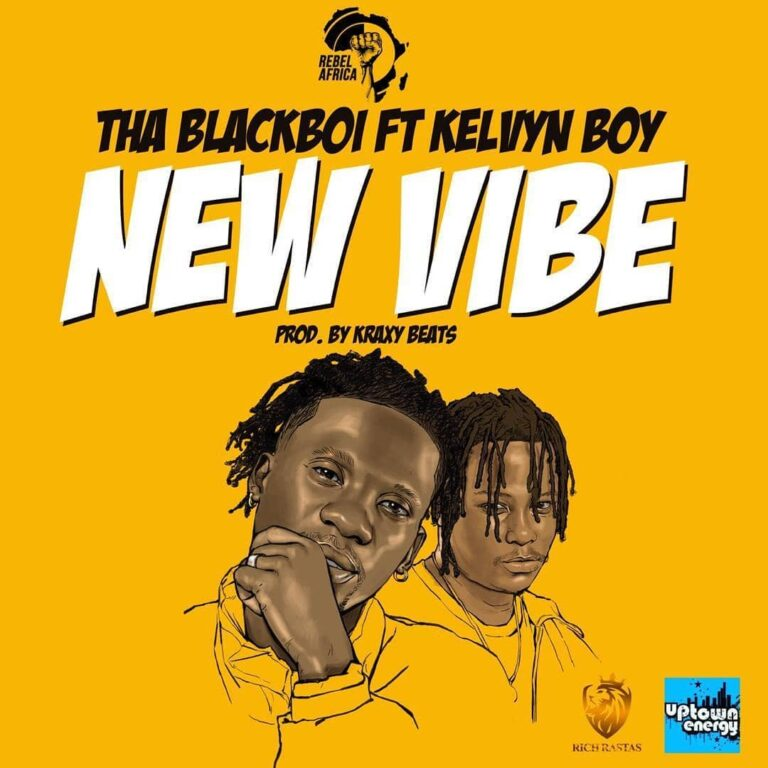 Tha Blackboi – New Vibe ft. Kelvyn Boy