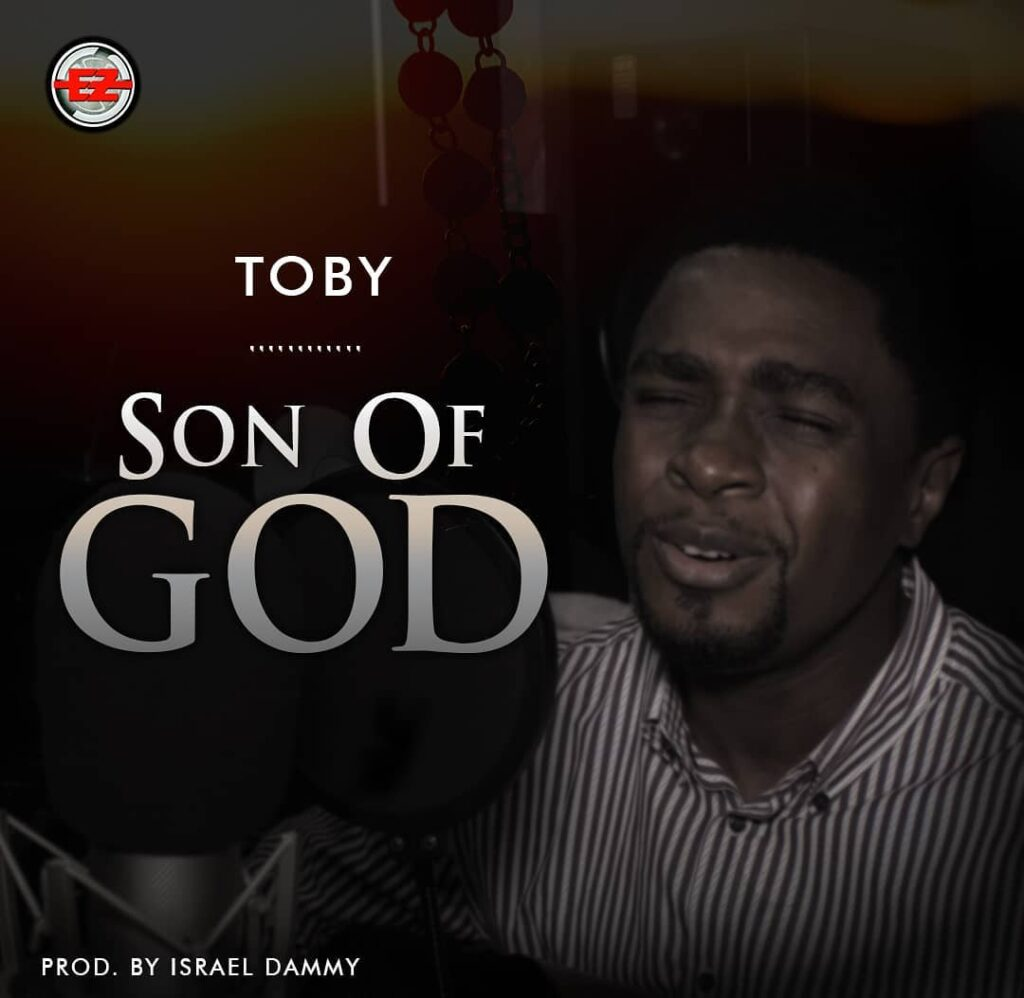 Toby – Son Of God