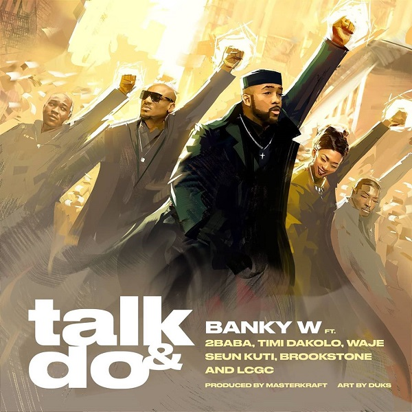 Banky W – Talk and Do