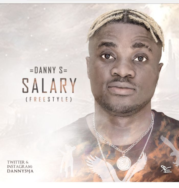 Danny S – Salary (Freestyle)