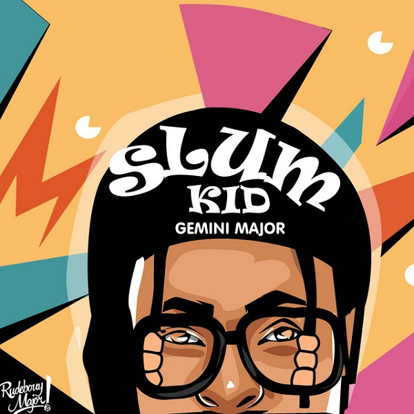 Gemini Major – 'Slum Kid' EP