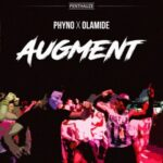 Phyno – Augment ft. Olamide