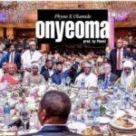 Phyno – Onyeoma ft. Olamide