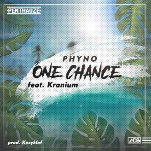 Phyno – One Chance ft. Kranium