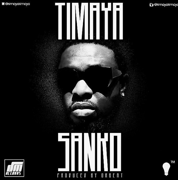 Timaya – Sanko