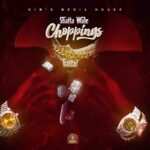 Shatta Wale – Choppings