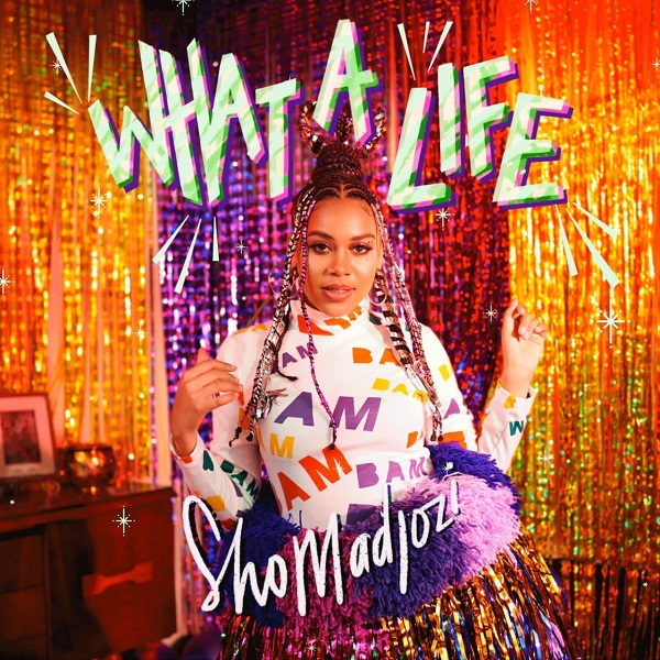 Sho Madjozi – What A Life EP