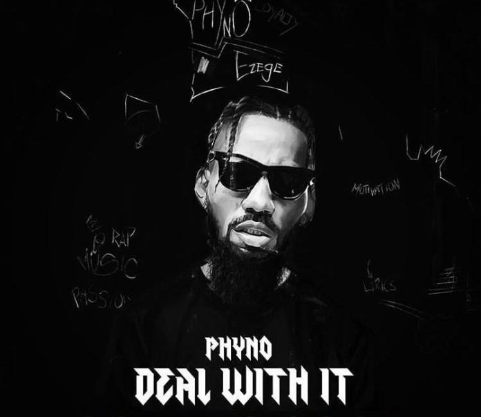 Phyno – Deal With It (Album)