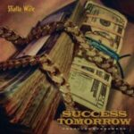 Shatta Wale – Tomorrow Success