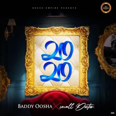 Baddy Oosha – 2020 ft. Small Doctor