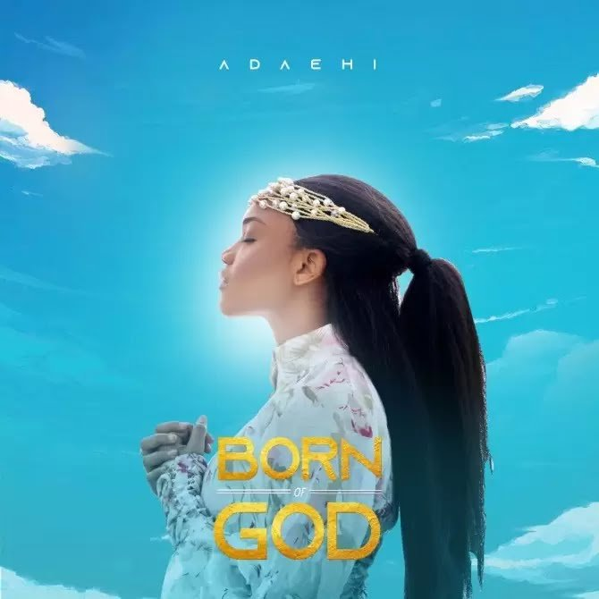 Ada Ehi – Born Of God (Album)