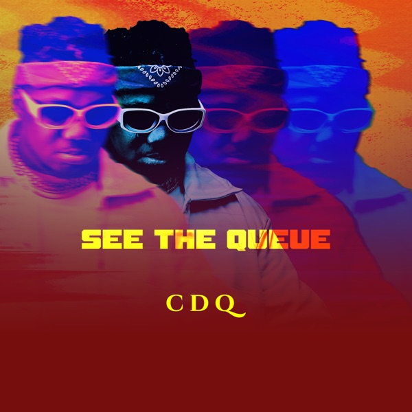 "CDQ – See The Queue"" EP"