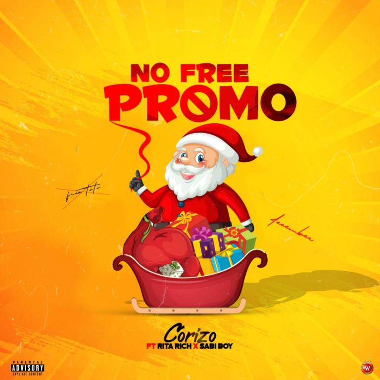Corizo – No Free Promo Ft. Sabi boy & Rita rich