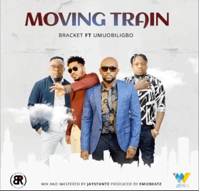 Bracket – Moving Train ft. Umu Obiligbo