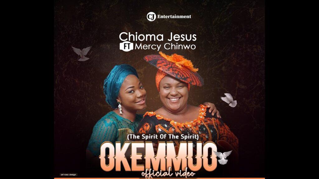 VIDEO: Chioma Jesus – Okemmuo Ft. Mercy Chinwo