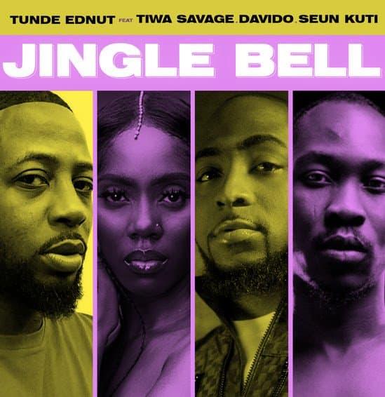 Tunde Ednut – Jingle Bell Ft. Davido, Tiwa Savage & Seun Kuti