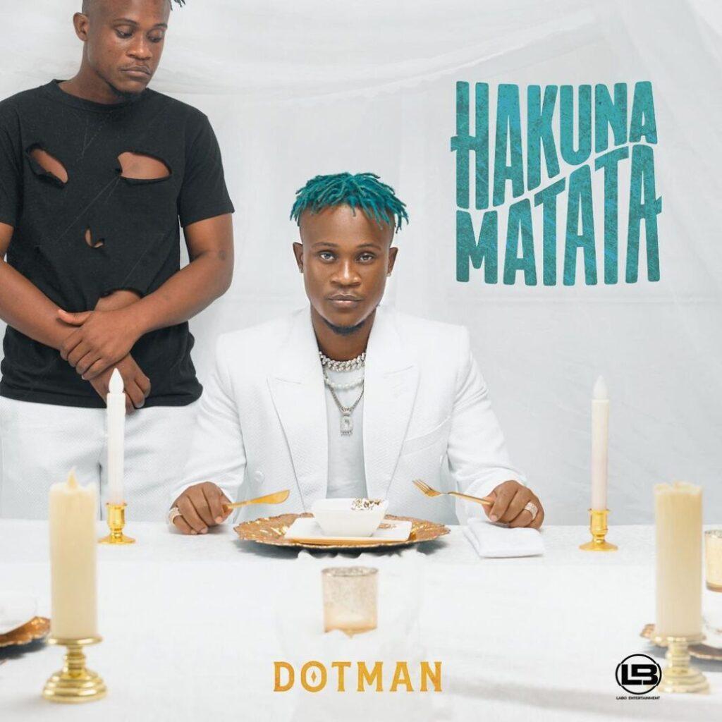 Dotman – Hakuna Matata (Album)