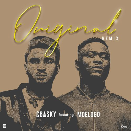 Gbasky – Original (Remix) Ft. Moelog
