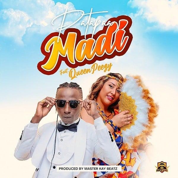 Patapaa – Madi ft. Queen Peezy
