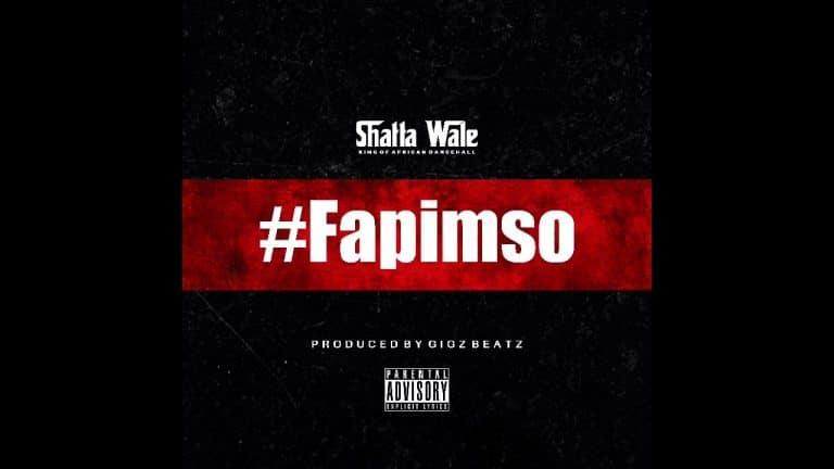 Shatta Wale – Fapimso