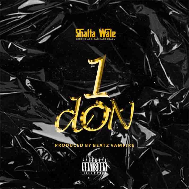 Shatta Wale – 1 Don
