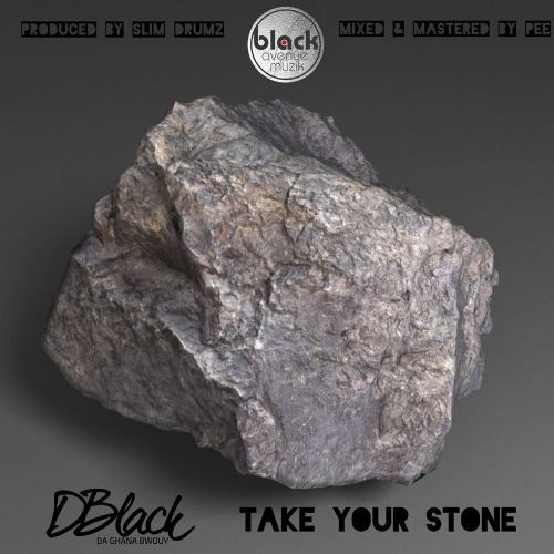 D-Black – Take Your Stone