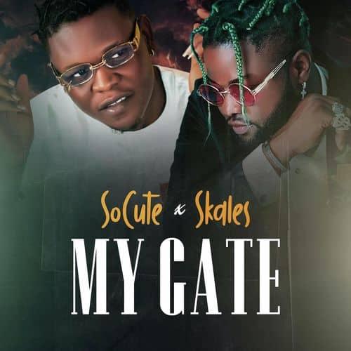 So Cute – My Gate Ft. Skales