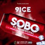 9ice Ft. Wande Coal – Sobo
