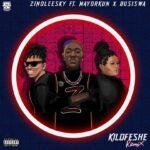 Zinoleesky - Kilofeshe (Remix) ft. Mayorkun, Busiswa