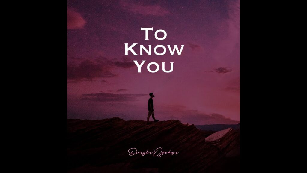 Dunsin Oyekan – To Know You