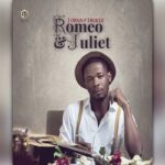 Johnny Drille – Romeo & Juliet