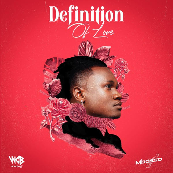 Mbosso – Definition of Love (Album)