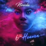 Niniola – 6th Heaven (EP)