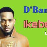 Video: D'Banj – Ikébè